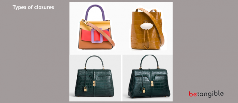 Handbags… Types of closures (Chapter 2)